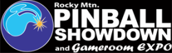 Ultimate Pinball and Arcade Gamer Festival Experience at the Rocky Mtn Pinball Showdown and Gameroom Expo